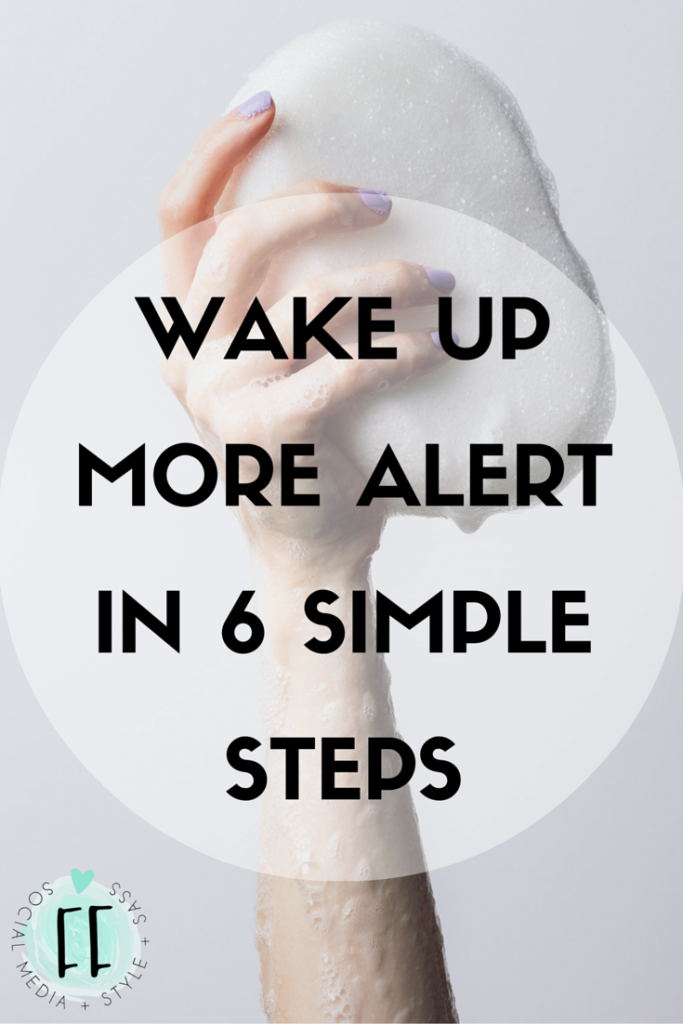 Wake Up More Alert in 6 Steps