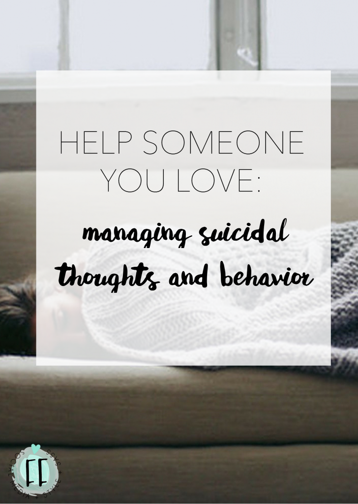 Managing Suicidal Thoughts and Behavior - Bring Someone You Love Back from the Brink of Despair