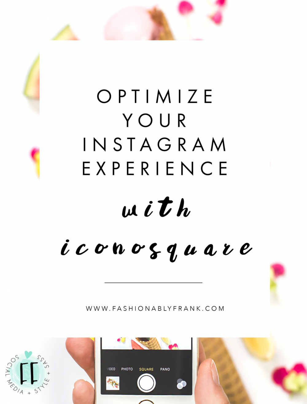 Use Iconosquare to Optimize Your Instagram Experience | Fashionably Frank