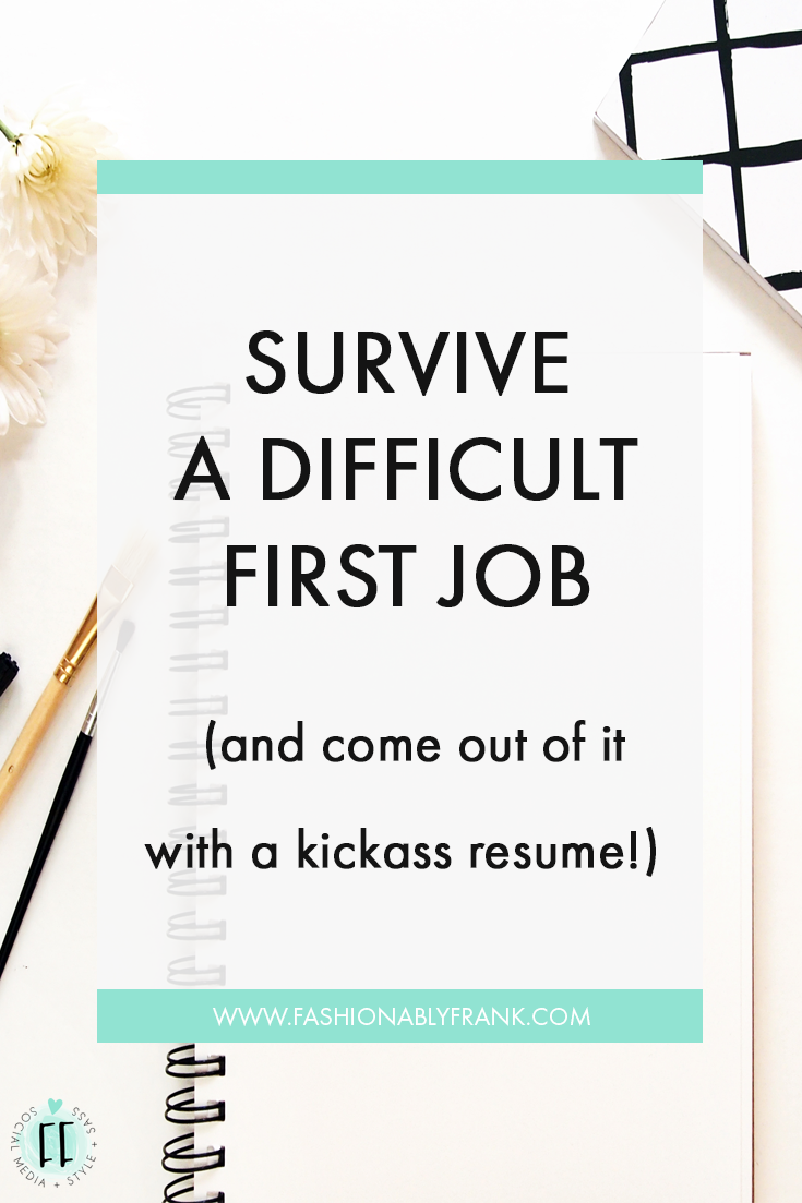 how to build your resume and survive a difficult first job