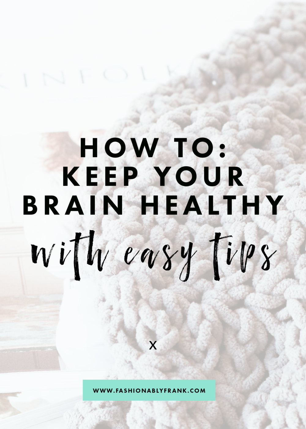 How to Keep Your Brain Healthy