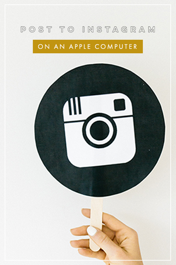 How to Post on Instagram from Apple Computer