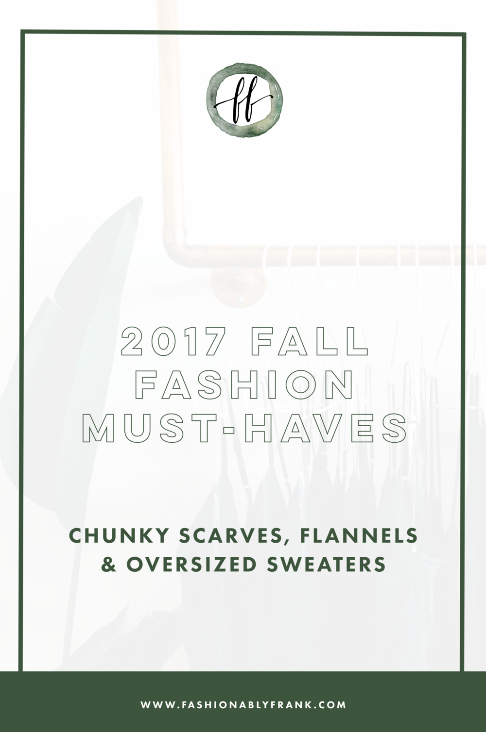 2017 Fall Fashion