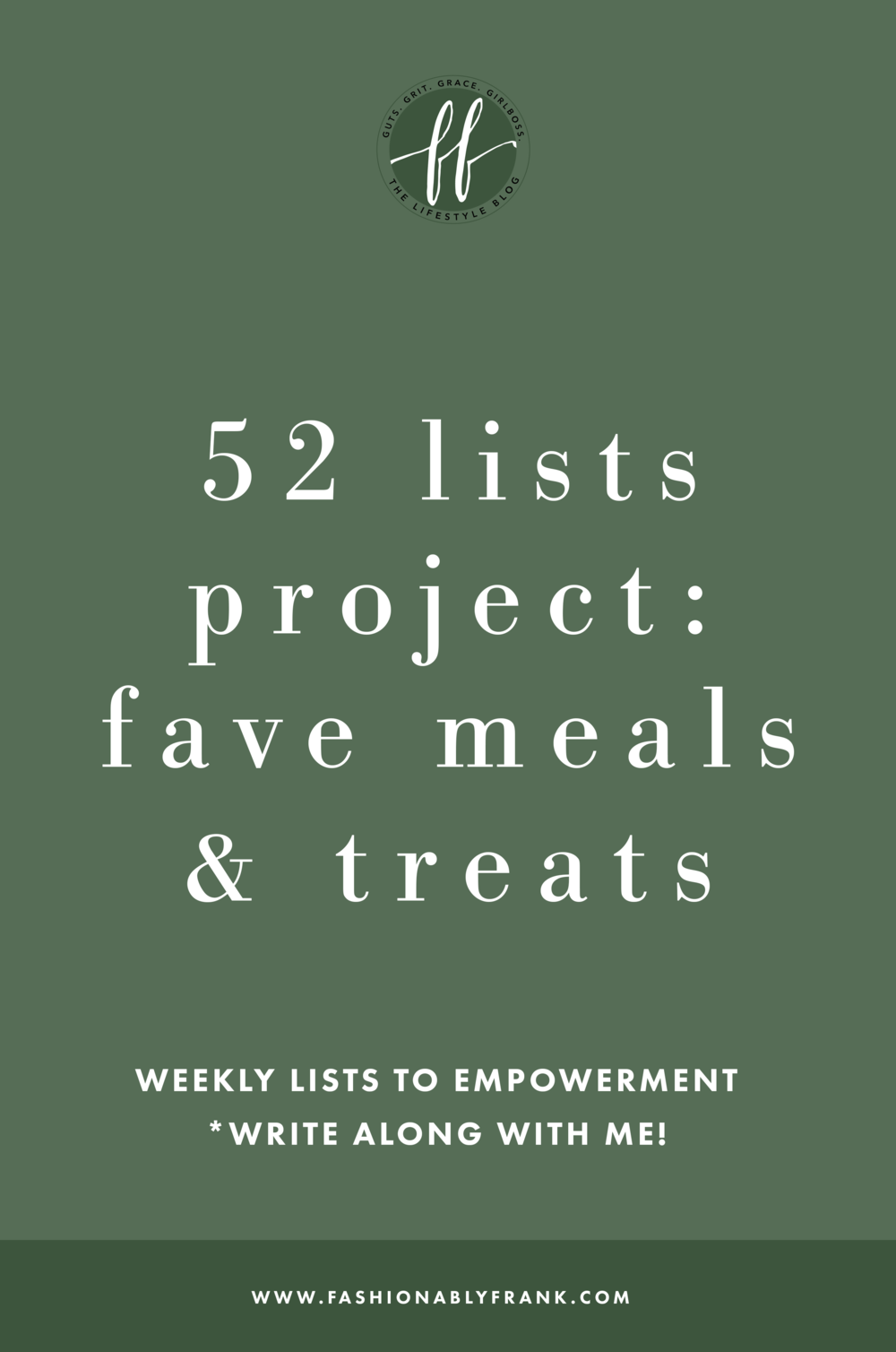 52 Lists Project Favorite Meals and Treats