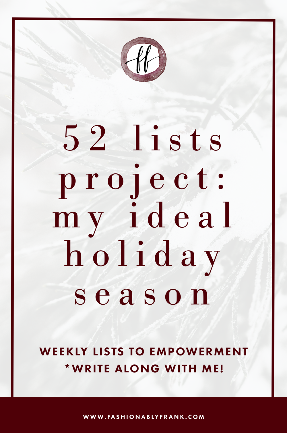 52 Lists Project Things That Make Up Your Ideal Holiday Season