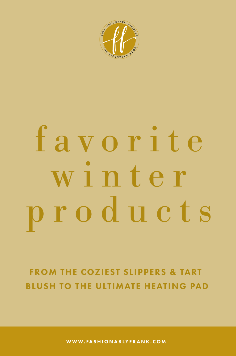 Favorite Winter Products