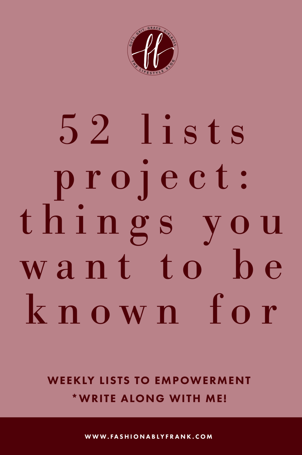 52 Lists Project: Things You Want to Be Known For