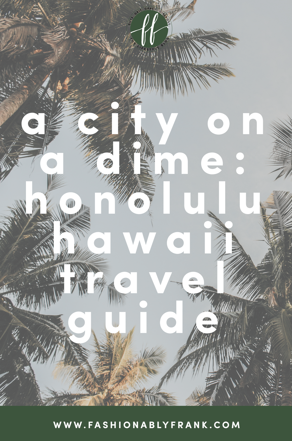 City on a Dime: Honolulu, Hawaii