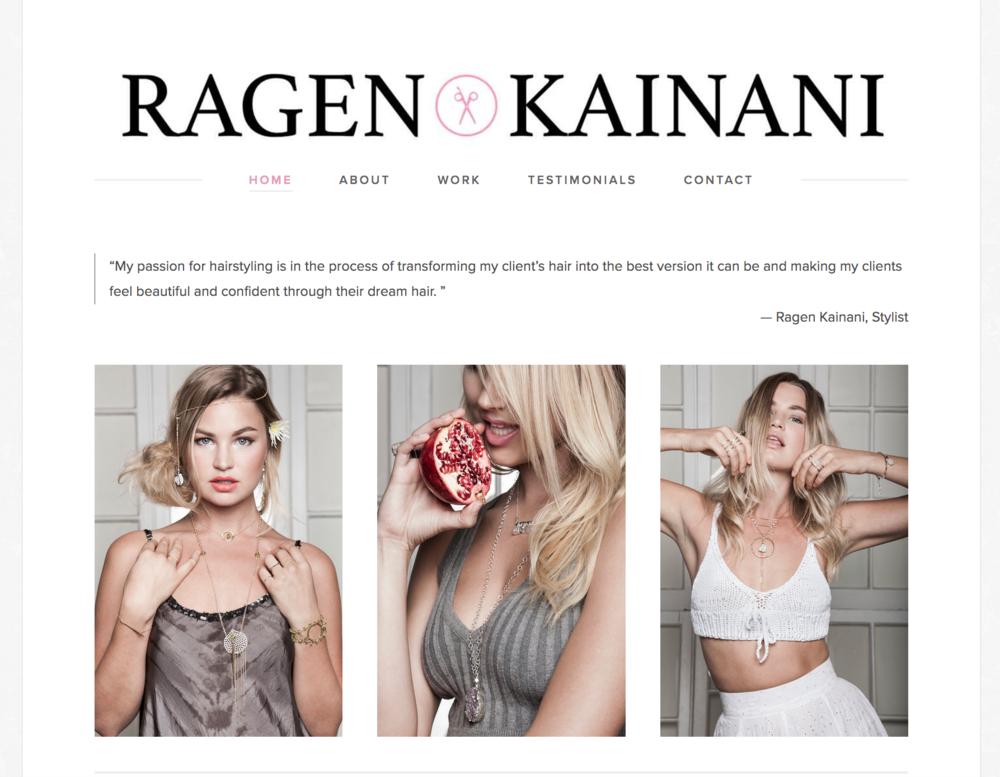 Ragen Kainani, Hair Stylist
