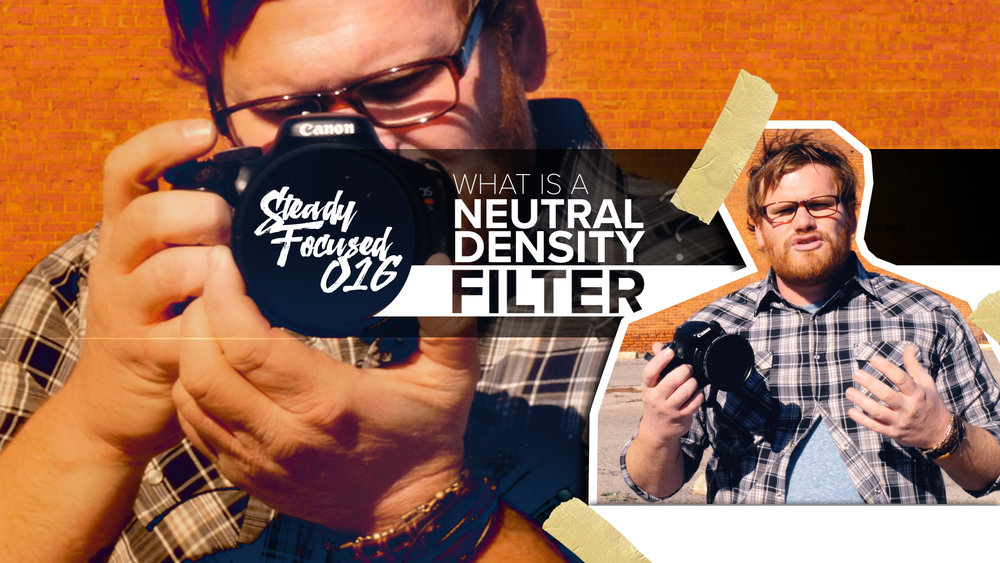 what-is-neutral-density-filter-steady-focused