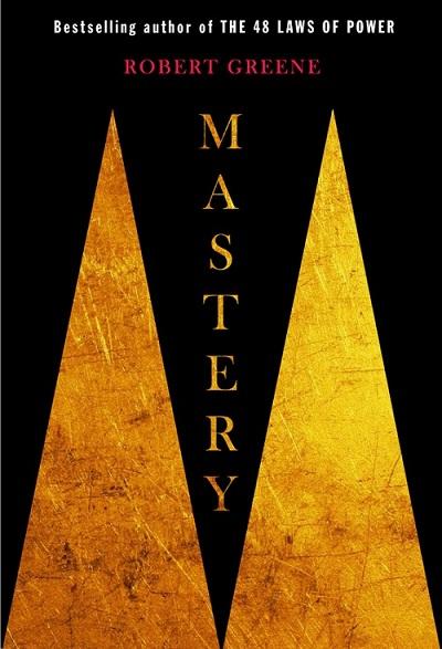 Robert Greene's  Mastery