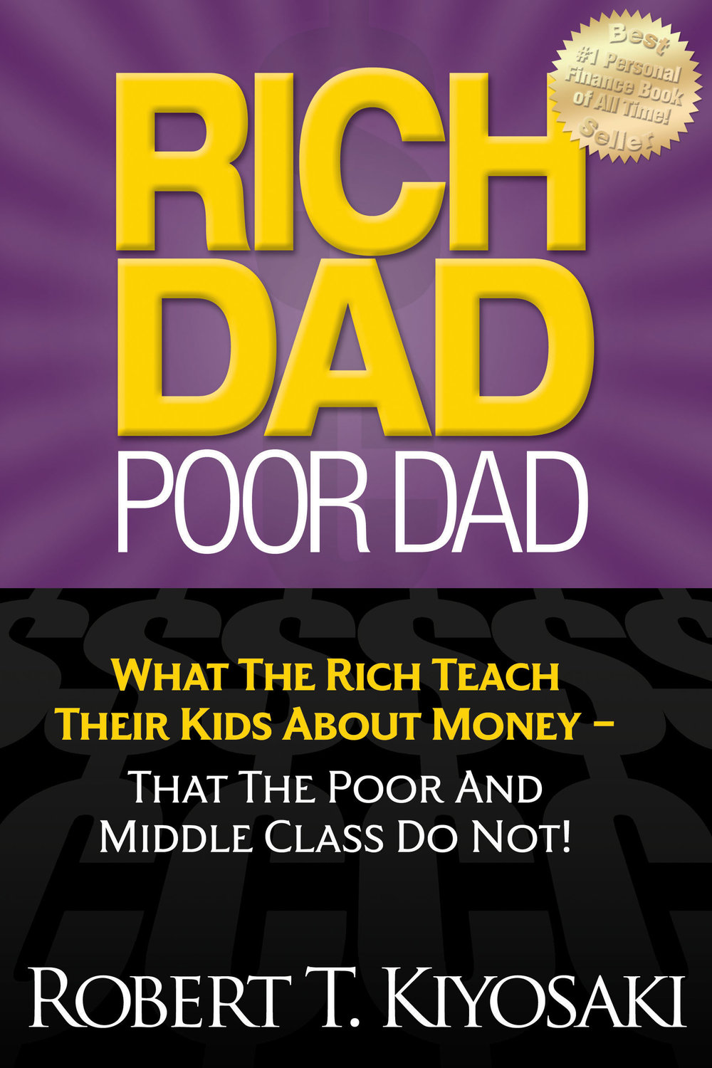 Robert Kiyosaki's  Rich Dad Poor Dad