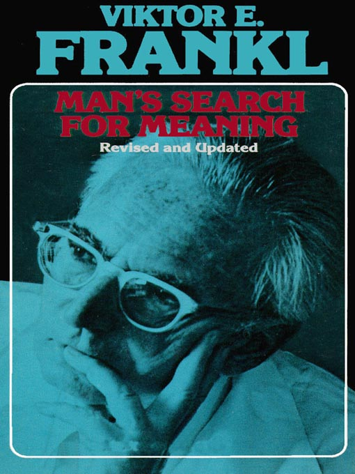 Victor Frankl's  Man's Search For Meaning