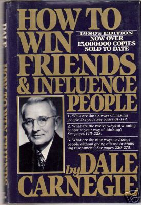 Dale Carnegie's How to Win Friends & Influence People
