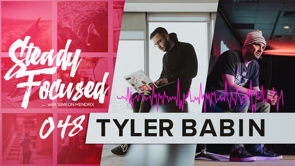 Tyler Babin returns to Steady Focused to talk about his life touring alongside Gary Vaynerchuk.