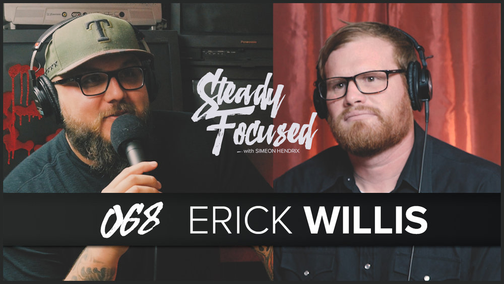 Texas Country music artist Erick Willis comes on Steady Focused to play two new songs and talk candidly in an interview about life on the road.