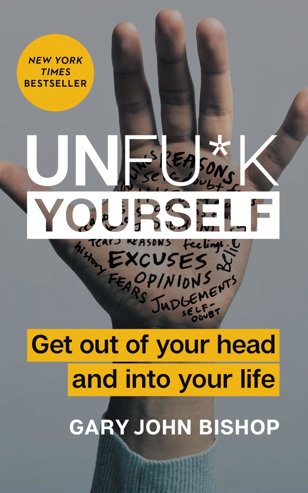 Gary John Bishop's  Unfu*k Yourself