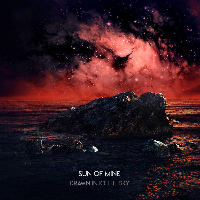 SUN OF MINE - DRAWN INTO THE SKY   Mixing