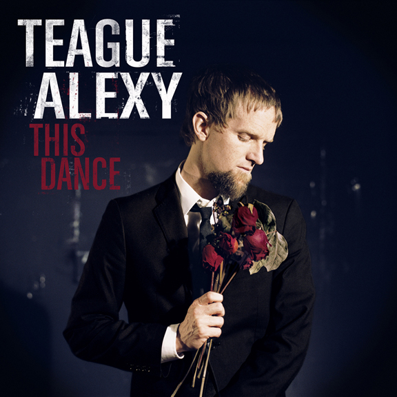 THIS DANCE Teague Alexy