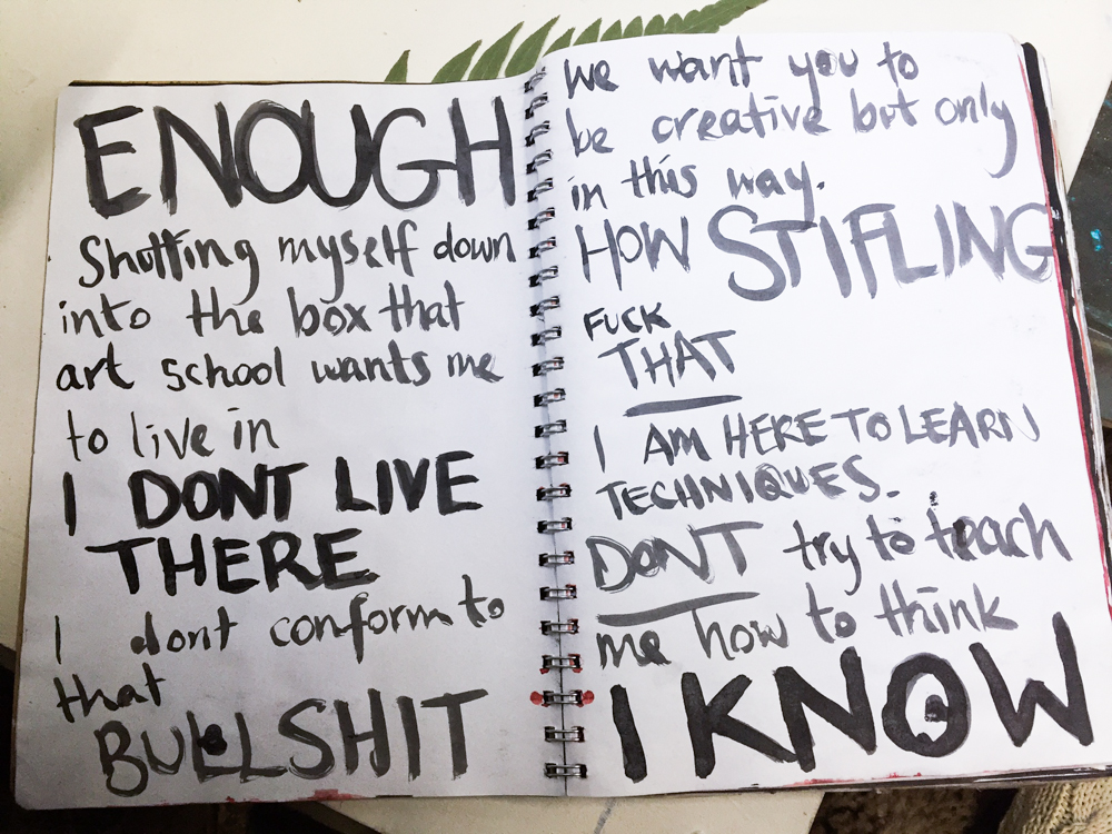 This page in my school art journal copped the full brunt of my Defiant Little Bitch Archetype.