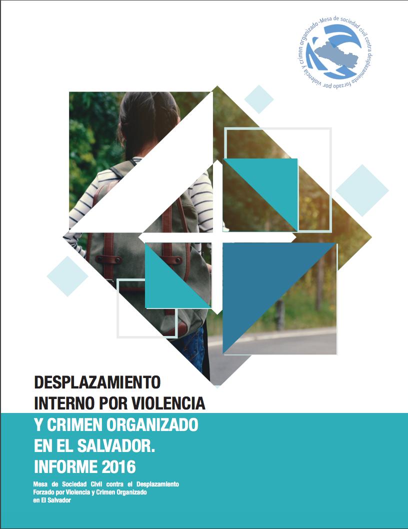 Desplazamiento interno por violencia y crimen organizado en El Salvador