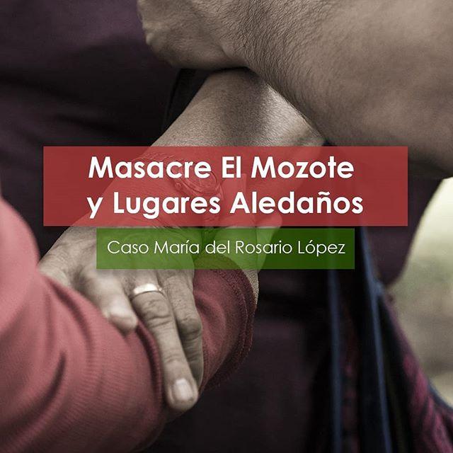 La historia de María del Rosario López forma parte de la evidencia testimonial del caso Masacre #ElMozote y lugares aledaños. {Primera parte} #justicia #memoria #ElSalvador #derechoshumanos #impunidad