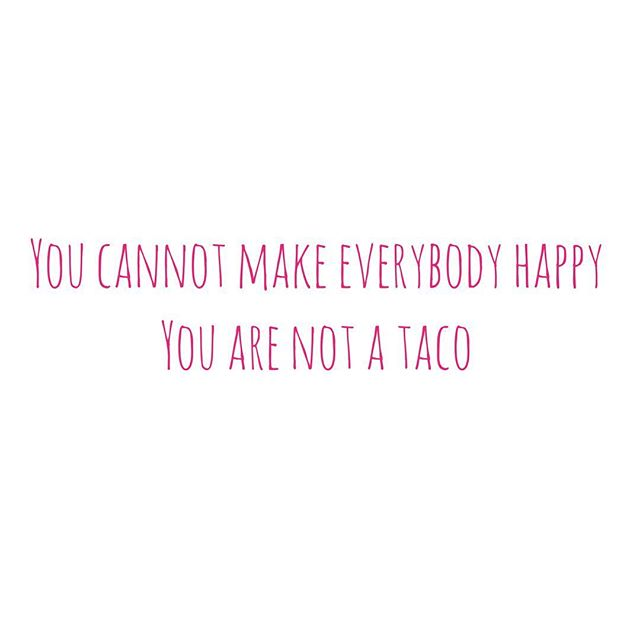 but we can serve tacos and make everybody happy 🌮🌮🌮