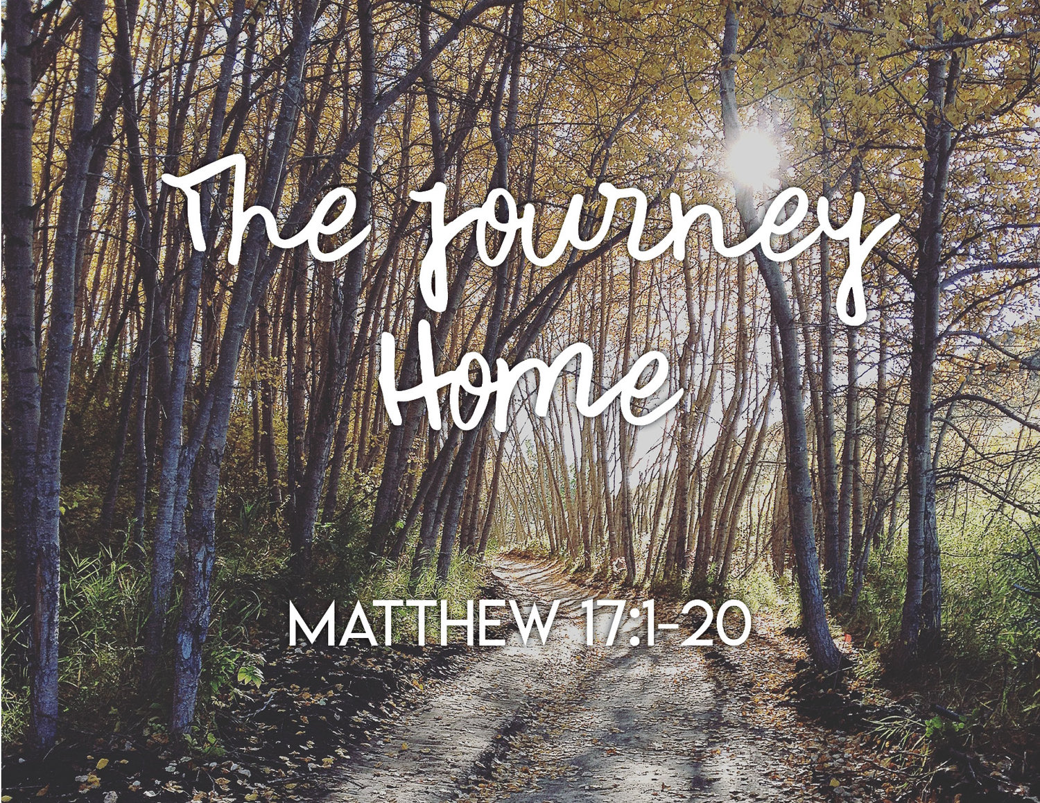 The Journey Home — Central Church