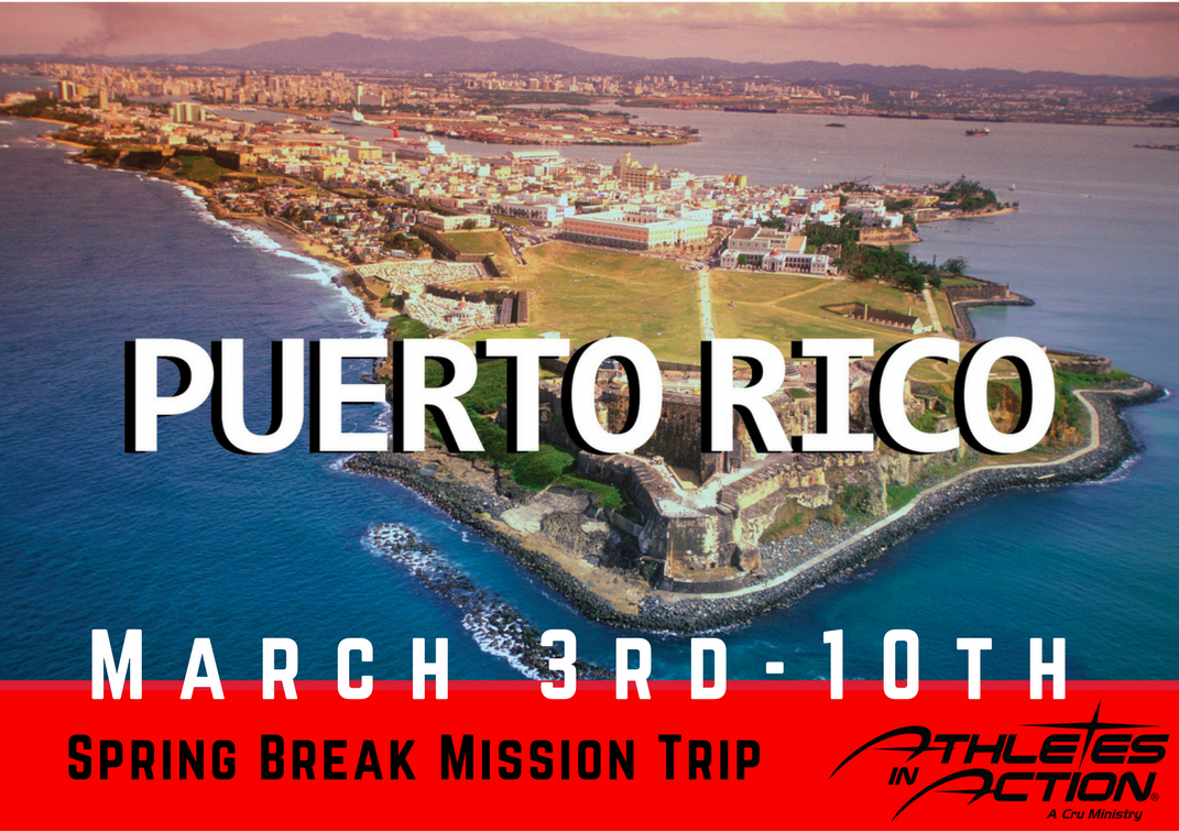 Spring Break Puerto Rico Raleigh Athletes In Action