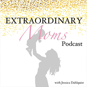Extraordinary-Moms-Podcast.jpg