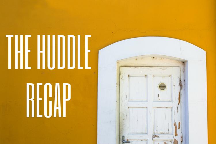 Huddle Recap.png