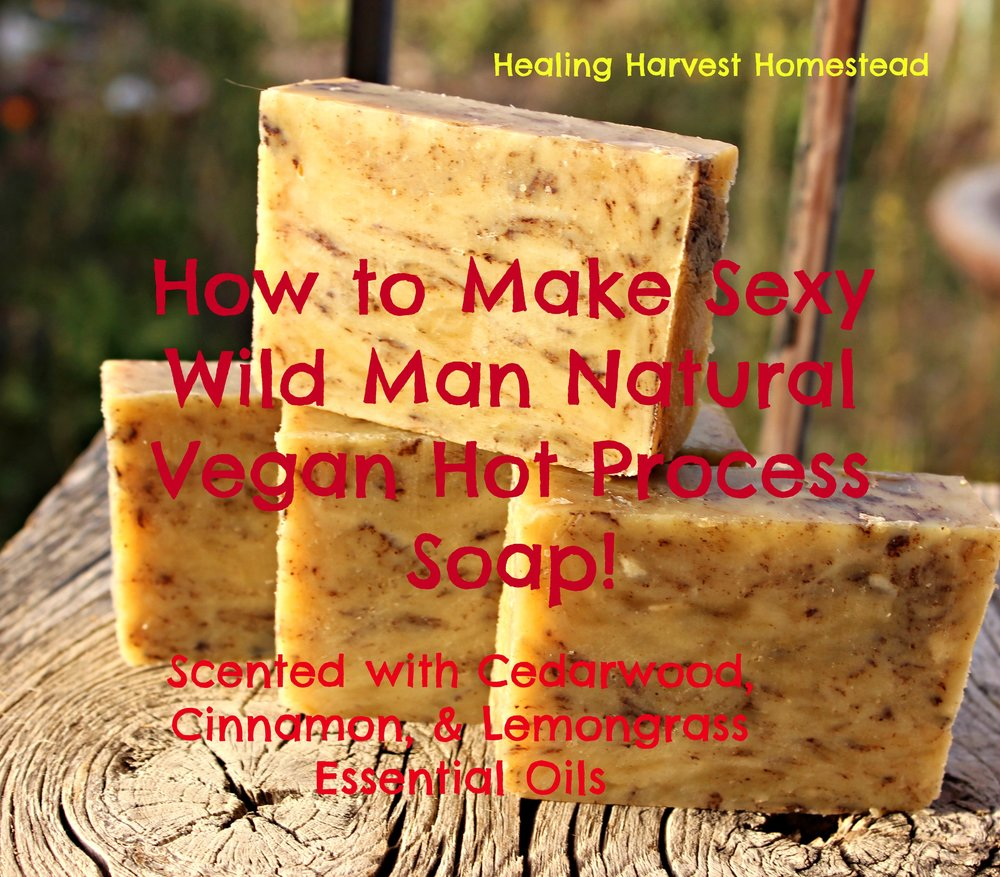 A few bars of my Sexy Wild Man soap---It smells so good, and it lathers amazingly well.  It's also moisturizing and exfoliating!