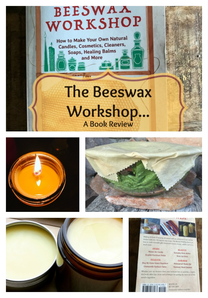 Have you ever wondered what on earth there is to do with beeswax besides making salves and candles?  Well, wonder no more!  The Beeswax Workshop  is the most comprehensive resource I've ever seen on the myriad ways you can use beeswax in your home, garden, garage, for health, and beauty!  It's truly an amazing resource, and if you are into self-sufficiency---you'll want to grab a copy of this book!