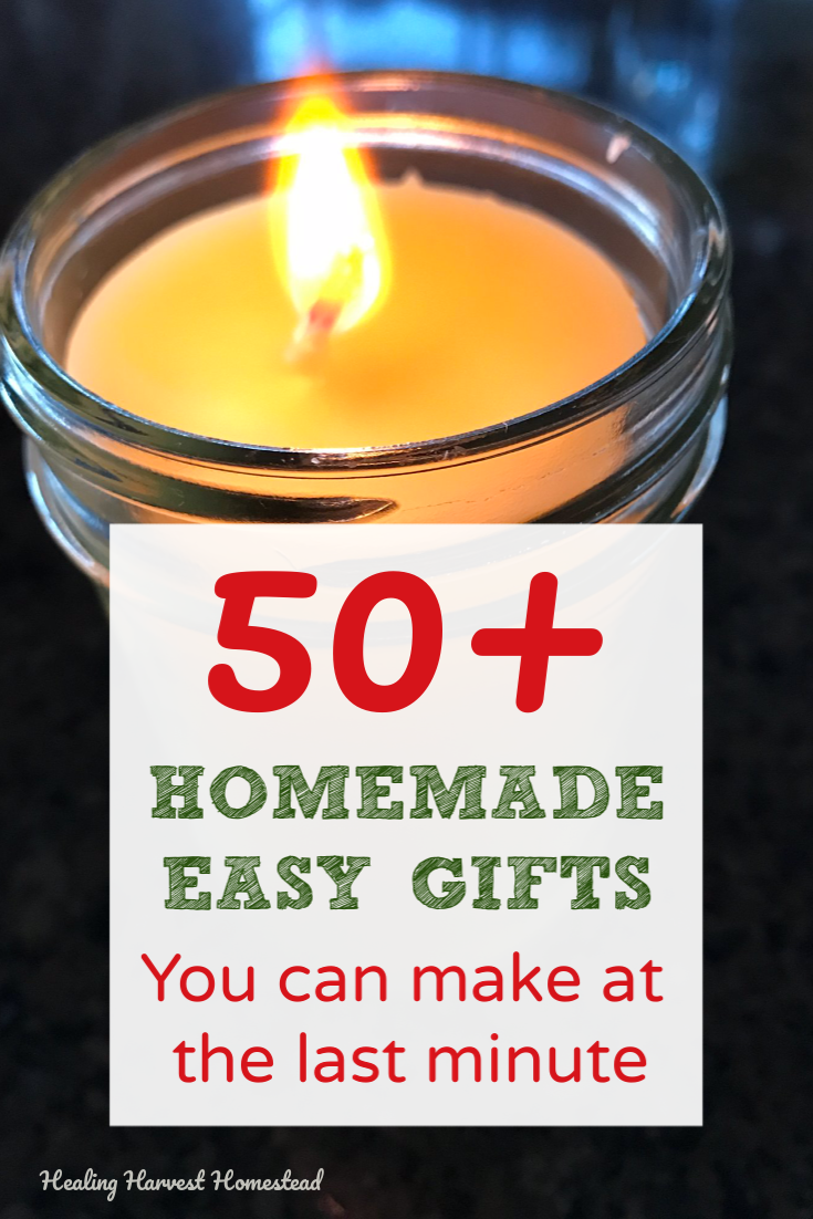 Need a last minute gift that is natural and handmade? And fast and easy? That your gift recipient will just LOVE? Here are over 50 homemade gift ideas that you can make, even when you don't have a lot of time. #gifts #lastminute #handmade #homemade #holiday #fast #easy #healingharvesthomestead