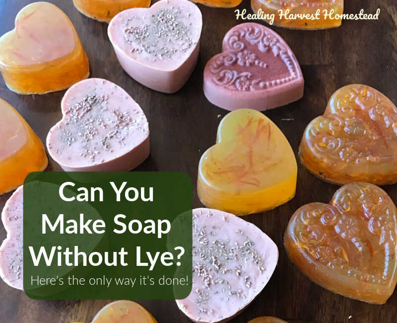 Can You Make Soap Without Using Lye? (Here's a Secret, Easy Way!