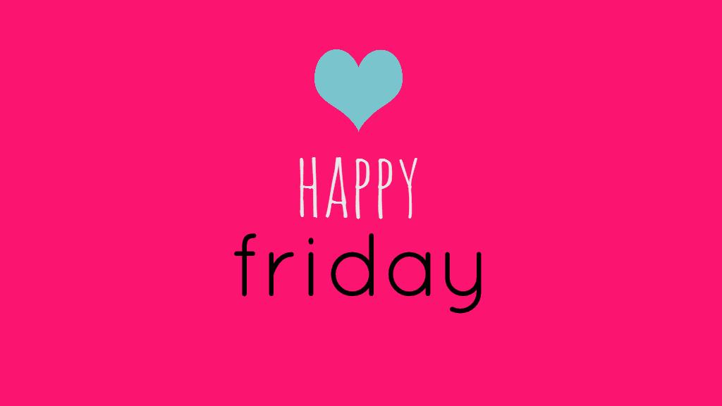 Happy Friday 9