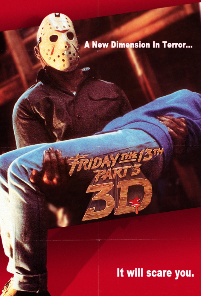 Beyonds FRIDAY THE 13TH PART 3 IN 3D POSTER.jpg
