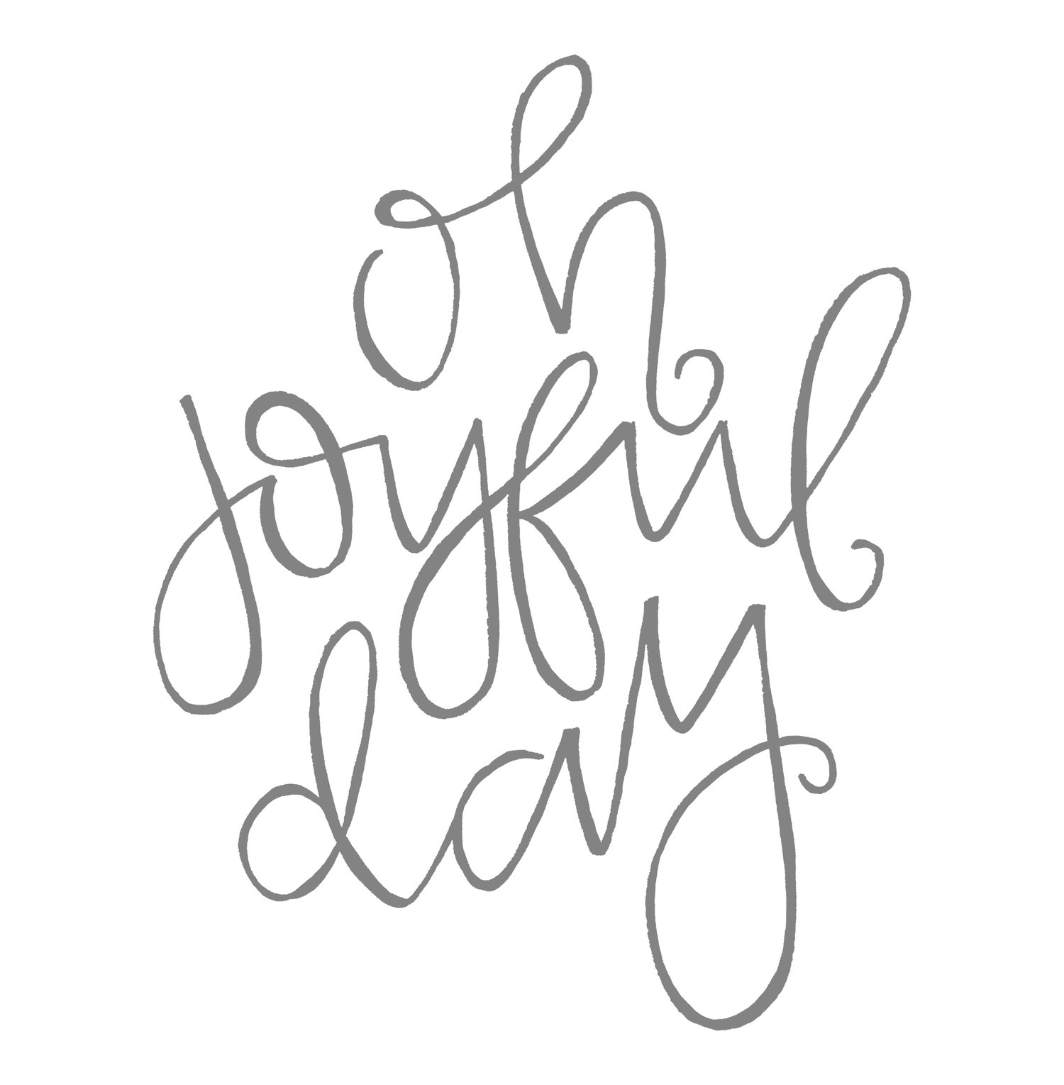 Oh Joyful Day | Pittsburgh, PA Handlettering + Stationery