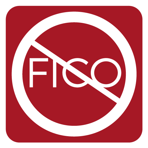 NO FICO REQUIREMENTS