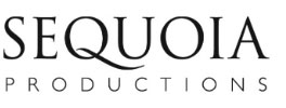 SEQUOIA PRODUCTIONS