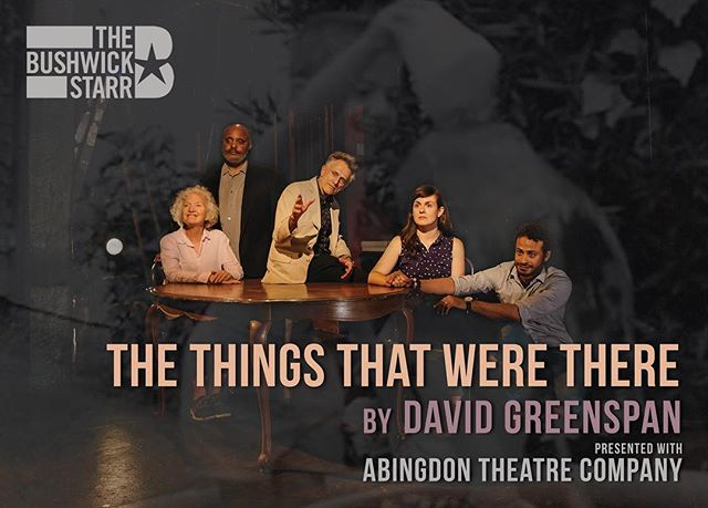 Starting TONIGHT you can see two of our favorite humans & NS alumni, @sirromcc and David Greenspan, in David's play THE THINGS THAT WERE THERE at @bushwickstarr. If you don't go you are — I'm sorry — a buffoon