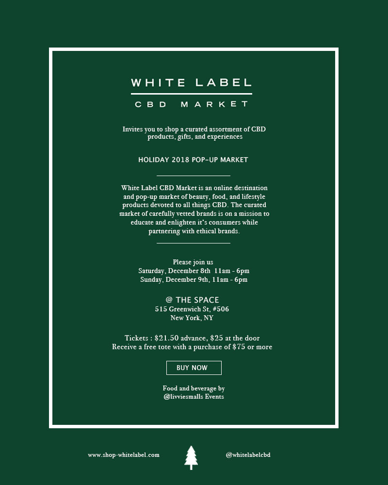 White Label CBD Holiday Pop Up in NYC — livviesmalls