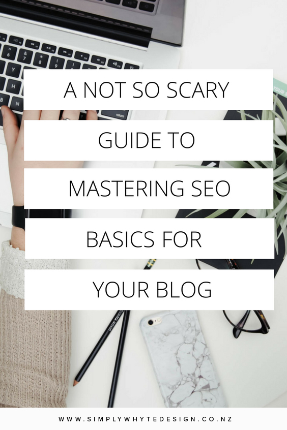 A-not-so-scary-guide-to-mastering-SEO-basics-for-your-blog.png