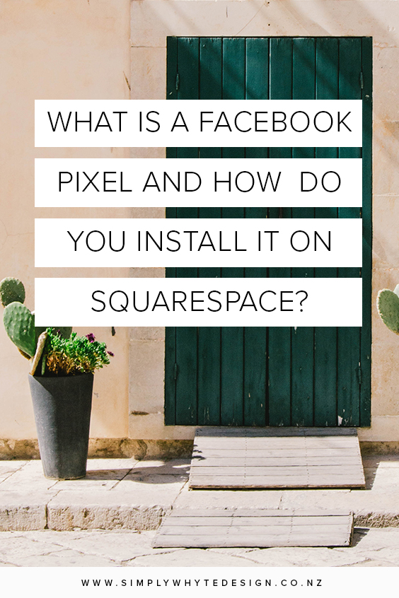 what_is_a_facebook_pixel_and_how_do_you_install_it_into_squarespace.jpg