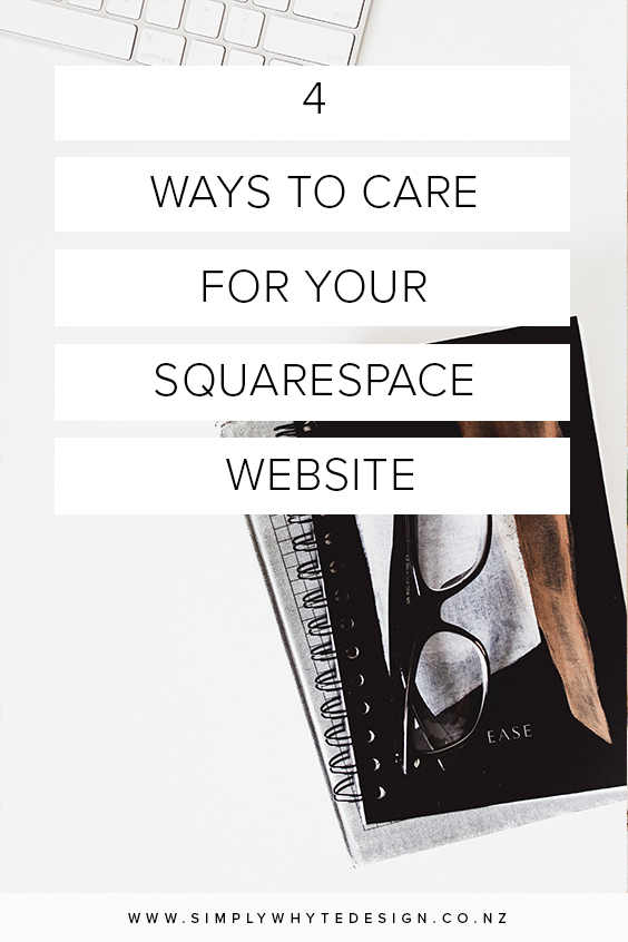 4_ways_to_care_for_your_squarespace_website.jpg