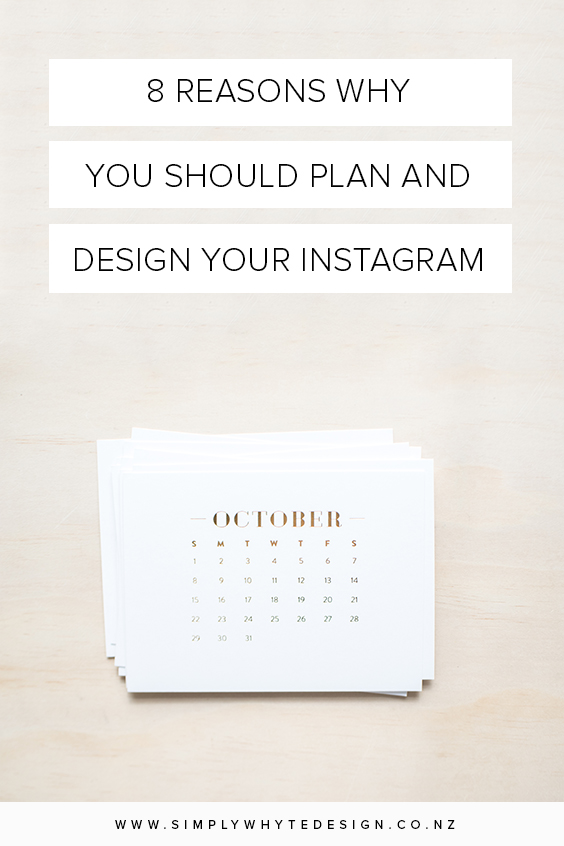 8 Reasons Why You Should Plan and Design Your Instagram.jpg