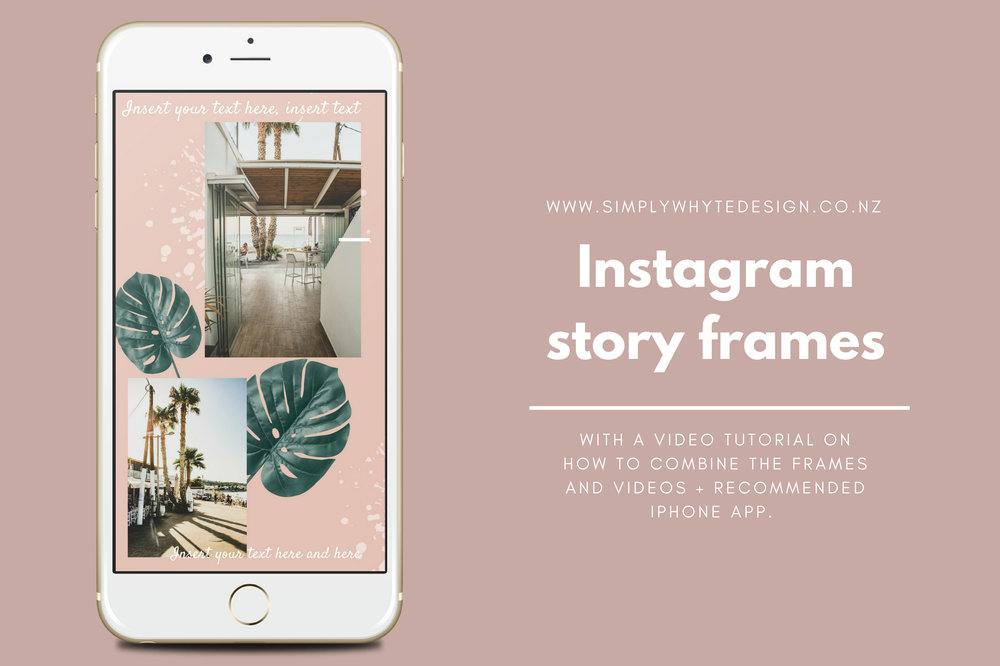 Instagram story frame template + video — Simply Whyte Design