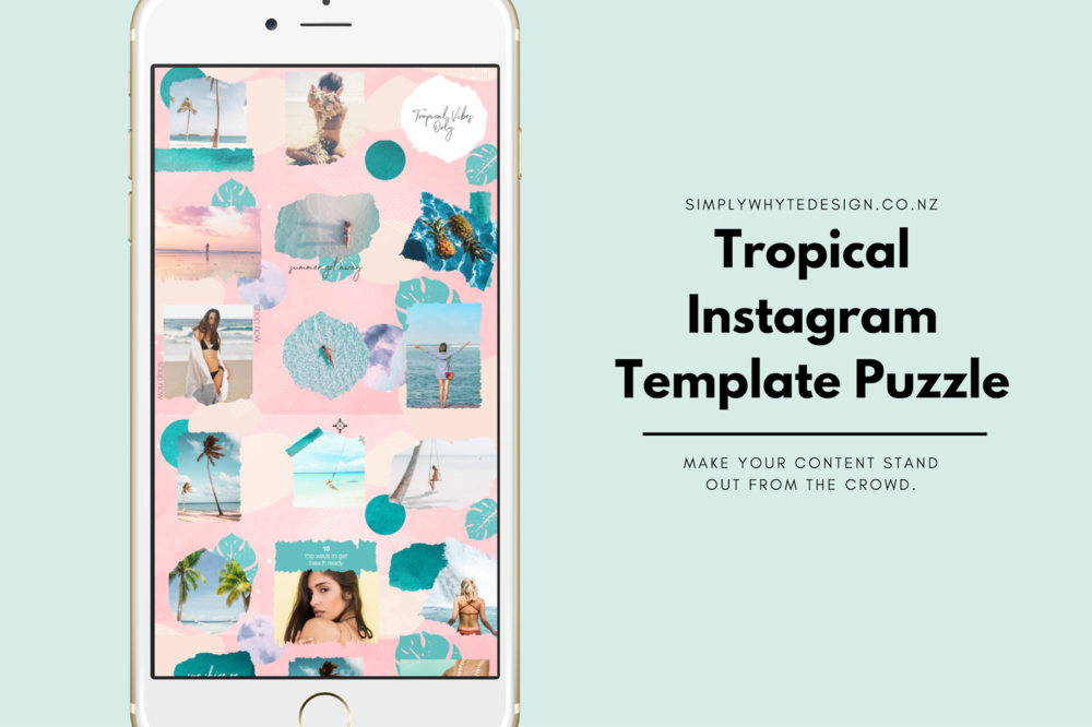 Tropical Instagram Template Puzzle Feed Template Simply Whyte Design