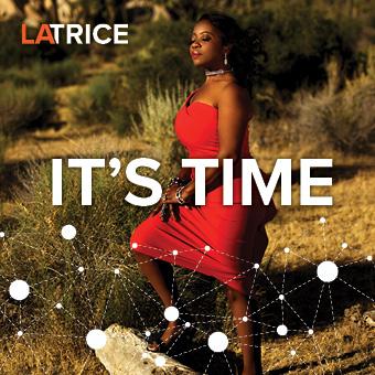 Latrice_ItsTime_Digital_Cvr-340x340.jpg
