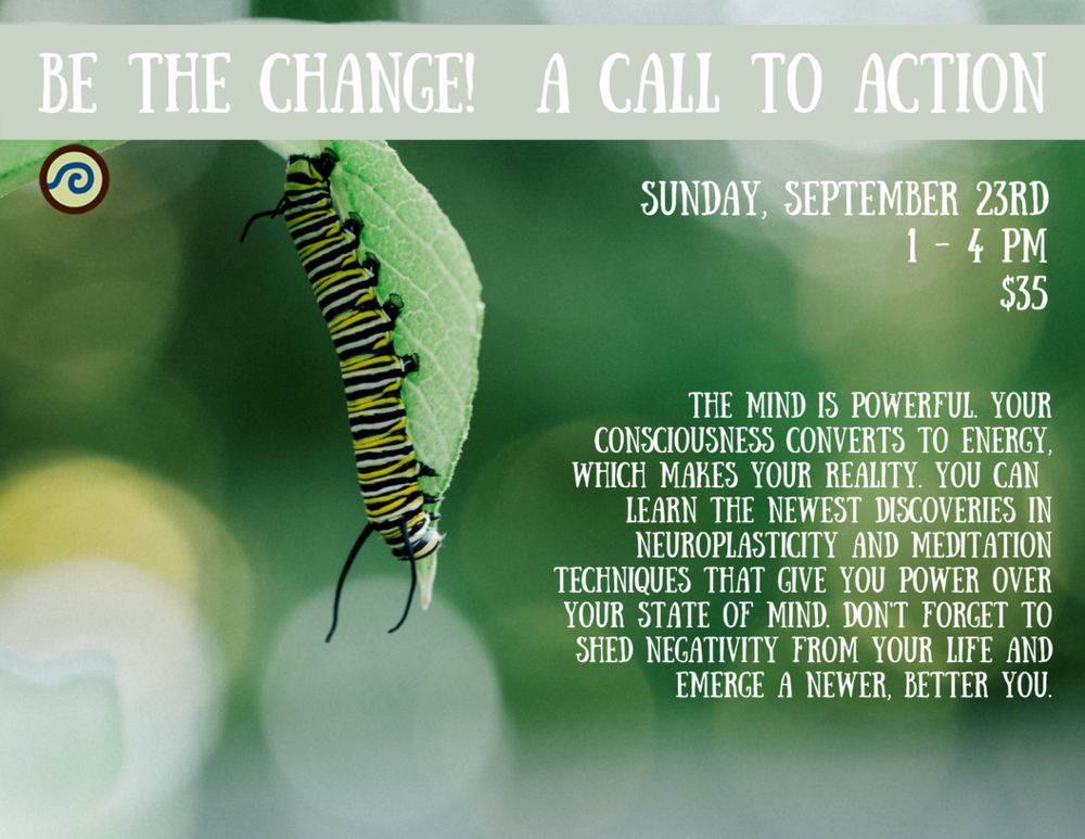 Be the Change! A Call To Action (2).png